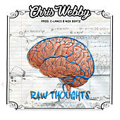 Raw Thoughts by Chris Webby