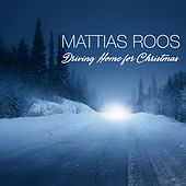 Driving Home for Christmas by Mattias Roos