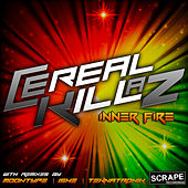 Inner Fire by Cereal Killaz