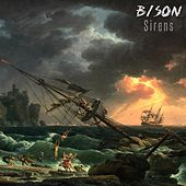 Sirens by Bison