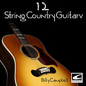 12 String Country Guitar by Billy Campbell