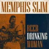 Beer Drinking Woman by Memphis Slim