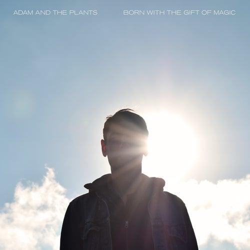 Born with the Gift of Magic von Adam Ant