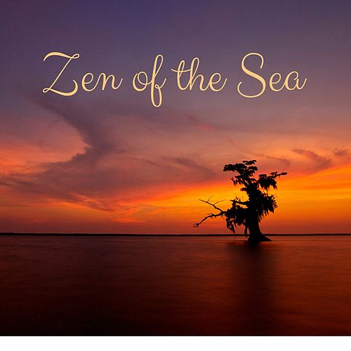 Zen of the Sea by Nature Sounds