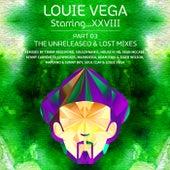 Louie Vega Starring...XXVIII Unreleased & Lost Mixes - EP by Little Louie Vega