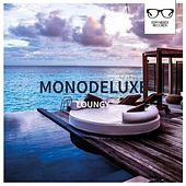 Loungy - EP by Monodeluxe