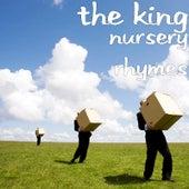 Nursery Rhymes by The King