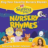 Signing Time Nursery Rhymes by Rachel Coleman