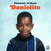 Danielito by Elements of Music