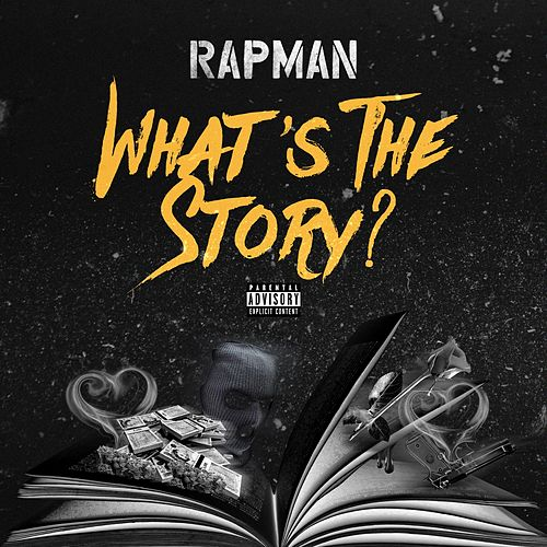 Whats the Story by Rapman