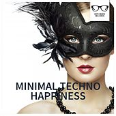 Minimal Techno Happiness - EP by Various Artists