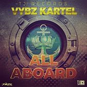 All Aboard - Single by VYBZ Kartel