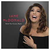 Hold the Covers Back by Jane Mcdonald