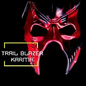 Trail Blazer Karma by Various Artists