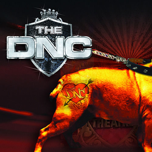 Play & Download The DNC by The DNC | Napster