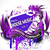 This Is...House Music Vol. 2 by Various Artists