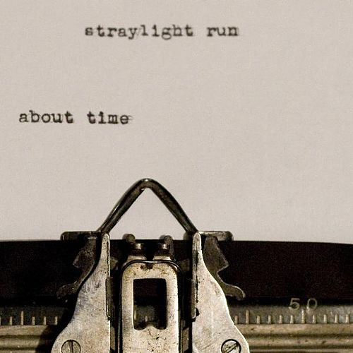 Play & Download About Time by Straylight Run | Napster