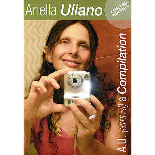 A.U. (Almost) a Compilation by Ariella Uliano