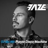 Faze DJ Set #68: Purple Disco Machine by Various Artists