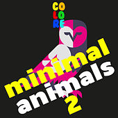Minimal Animals 2 by Various Artists