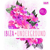Ibiza Underground, Vol. 2 by Various Artists