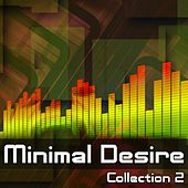 Minimal Desire - Collection 2 - EP by Various Artists