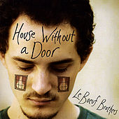 House Without a Door by Le Boeuf Brothers