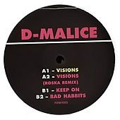 Play & Download Visions EP by D-Malice | Napster