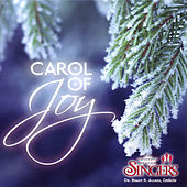 Carol Of Joy by The University Of Utah Singers