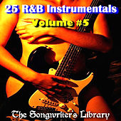 25 R&B Instrumentals Volume #5 by The Songwriter's Library