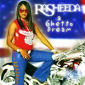 A Ghetto Dream (Clean) von Rasheeda
