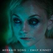 Mermaid Song by Emily Kinney
