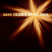 Best Trance Music 2016 - EP by Various Artists