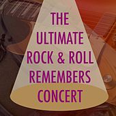 The Ultimate Rock & Roll Remembers Concert by Various Artists
