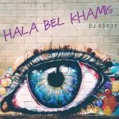 Hala Bel Khamis de DJ Roody