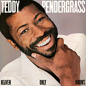 Heaven Only Knows by Teddy Pendergrass