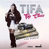 Top Class - Single by Tifa