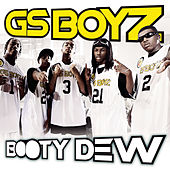 Play & Download Booty Dew by GS Boyz | Napster