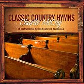 Play & Download Classic Country Hymns by Charlie McCoy | Napster