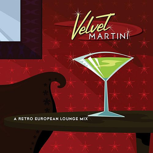 Play & Download Velvet Martini by Jeff Steinberg | Napster