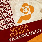 Música Clásica - Violonchelo by Various Artists