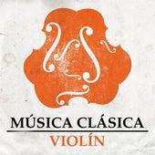 Música Clásica - Violín by Various Artists