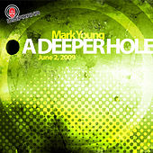 A Deeper Hole by Mark Young