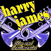 Blue And Sentimental by Harry James