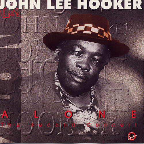 Play & Download Alone Vol. 2 by John Lee Hooker | Napster
