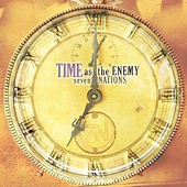 Time As The Enemy by Seven Nations