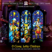 O Come Little Children by Various Artists