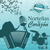 Norteñas de Corazón (Vol. 8) by Various Artists