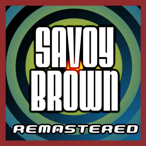 Play & Download Savoy Brown by Savoy Brown | Napster