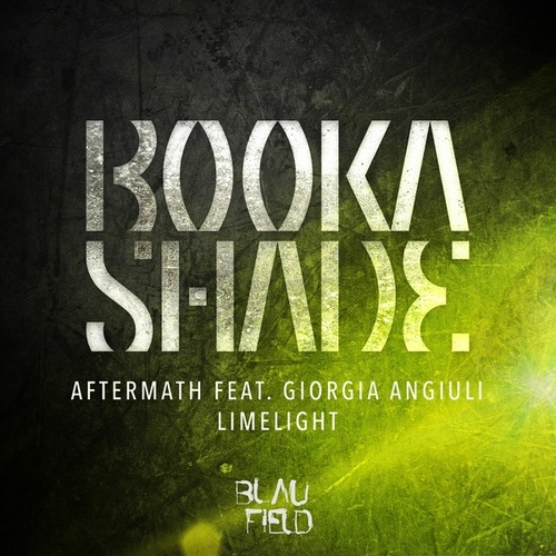 Aftermath / Limelight by Booka Shade